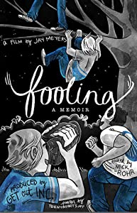 Movie downloading Fooling: a memoir by [720p]