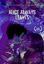 Alice Always Leaves
