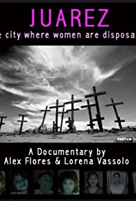 Primary photo for Juarez: The City Where Women Are Disposable