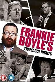 Frankie Boyle's Tramadol Nights (2010)