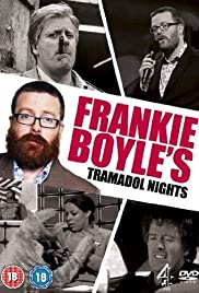 Frankie Boyle's Tramadol Nights Poster - TV Show Forum, Cast, Reviews