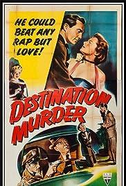 Destination Murder(1950) Poster - Movie Forum, Cast, Reviews