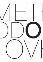 The Method of Love