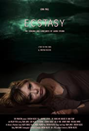 Ecstasy: The Longing and Loneliness of Laura Stearn Poster