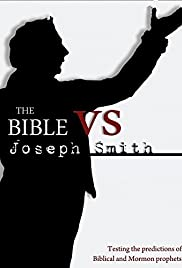 The Bible vs  Joseph Smith (TV Movie 2010) - IMDb