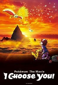 Primary photo for Pokémon the Movie: I Choose You!