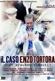 Il caso Enzo Tortora - Dove eravamo rimasti? Poster