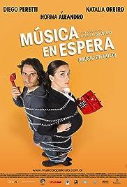 Música en espera(2009) Poster - Movie Forum, Cast, Reviews