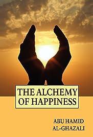 Al-Ghazali: The Alchemist of Happiness(2004) Poster - Movie Forum, Cast, Reviews