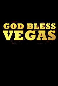 Primary photo for God Bless Vegas