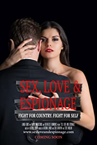 Watch online ready movie 2018 Sex, Love and Espionage by none [Mp4]