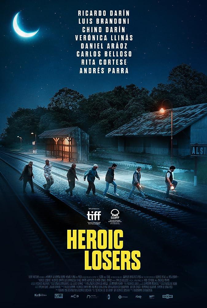 Heroic Losers atau La odisea de los giles (2019)