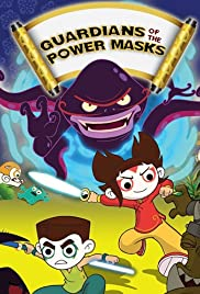 Guardians of the Power Masks Poster