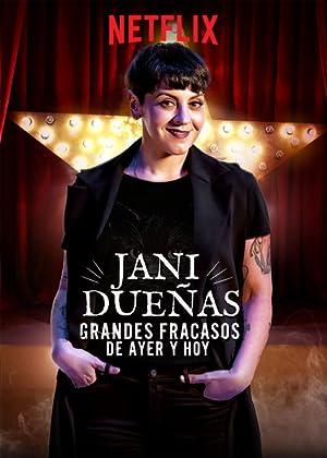 Where to stream Jani Dueñas: Grandes fracasos de ayer y hoy