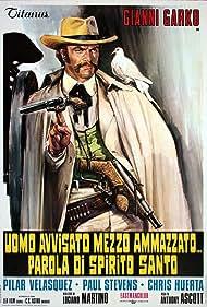 Uomo avvisato mezzo ammazzato... Parola di Spirito Santo (1972)