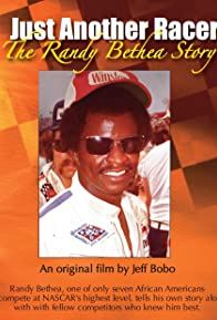Primary photo for Just Another Racer: The Randy Bethea Story