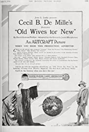 Old Wives for New(1918) Poster - Movie Forum, Cast, Reviews