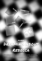 Dreaming About Rebecca