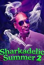 Sharkadelic Summer 2
