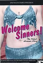 Welcome, Sinners! The Velvet Hammer Story