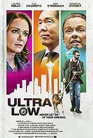 Lauren Holly, Tami Stronach, Yuji Okumoto, Nicholas Gyeney, Edi Zanidache, and Edward Michael Scott in Ultra Low (2018)