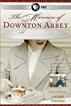 The Manners of Downton Abbey