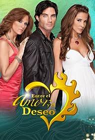 Víctor González, Alexandra Graña, and Lorena Rojas in Entre el amor y el deseo (2010)