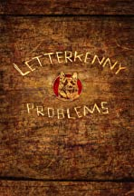 Letterkenny Problems