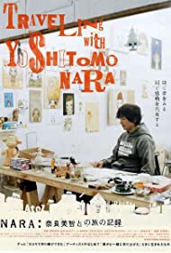 Nara: Nara Yoshitomo to no tabi no kiroku (2007)