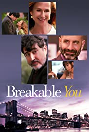 Breakable You (2017) Poster - Movie Forum, Cast, Reviews