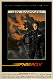 Firefox (1982) Poster - Movie Forum, Cast, Reviews