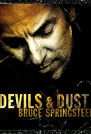 Bruce Springsteen: Devils and Dust Poster