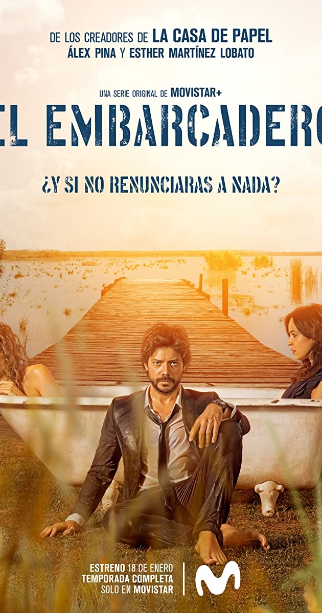 Download El embarcadero or watch streaming online complete episodes of  Season 1 in HD 720p 1080p using torrent