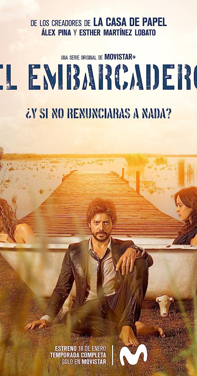 Download El embarcadero or watch streaming online complete episodes of  Season1 in HD 720p 1080p using torrent