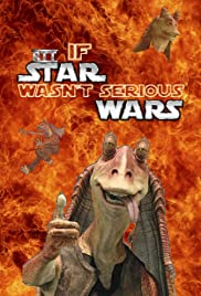 If Star Wars Wasn't Serious Poster