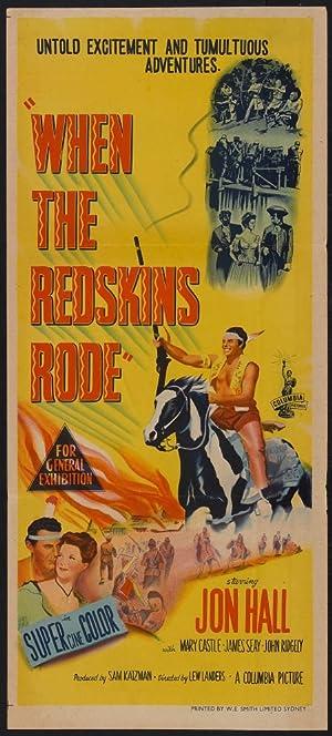 Lew Landers When the Redskins Rode Movie