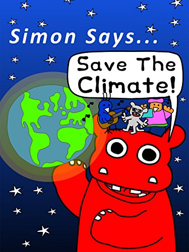 Simon Says Let's Stop Climate Change!