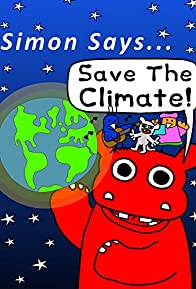 Primary photo for Simon Says Let's Stop Climate Change!