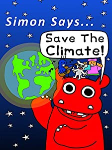 MP4 movie downloads free for ipod Simon Says Let's Stop Climate Change! by [640x960]