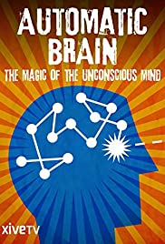 Automatic Brain: The Power of the Uncouncious Poster