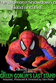 The Green Goblin's Last Stand (1992) Poster - Movie Forum, Cast, Reviews