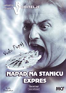 Watch online hot movies hollywood free Napad na stanicu ekspres Serbia [720