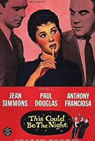 Jean Simmons, Paul Douglas, and Anthony Franciosa in This Could Be the Night (1957)