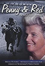 Penny & Red: The Life of Secretariat's Owner