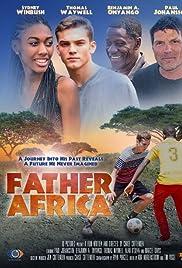 Father Africa () film en francais gratuit