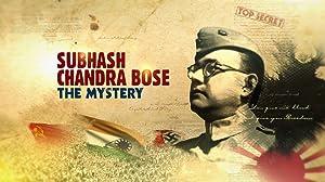 Download Subhash Chandra Bose: The Mystery (2016) [Hindi + English] Dual Audio Movie 720p   480p WebRip 500MB   150MB