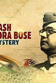 Subhash Chandra Bose: The Mystery (2020) Hindi