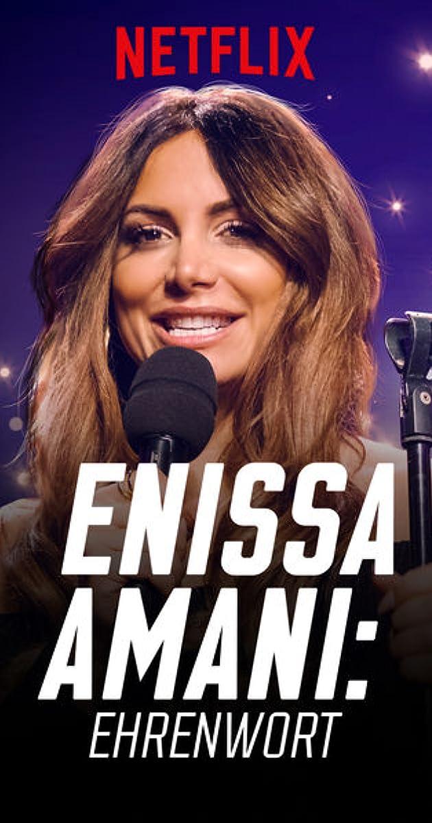 Enissa Amani: Ehrenwort (2018) - IMDb