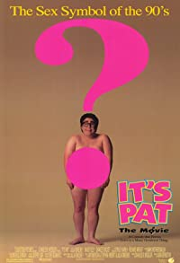Primary photo for It's Pat: The Movie