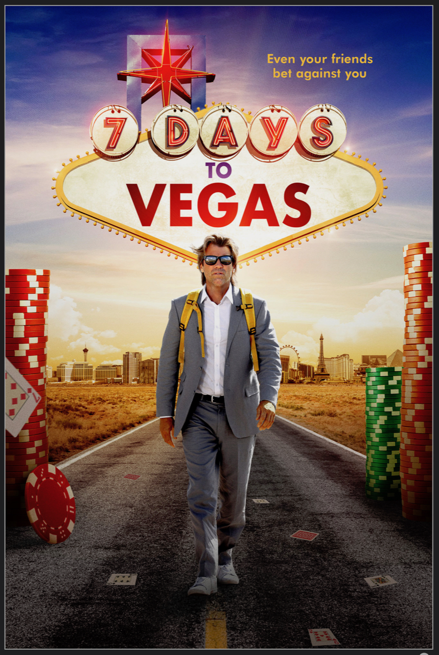 Image result for 7days to vegas movie